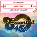 Intermission / Nothing But The Blues (Digital 45) thumbnail