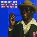 Crosscut Saw: Albert King In San Francisco thumbnail