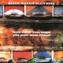 Bennie Wallace Plays Monk thumbnail