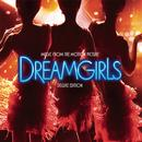 Dreamgirls: Music From The Motion Picture (Deluxe Edition) thumbnail
