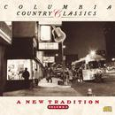 Columbia Country Classics Volume 5: A New Tradition thumbnail