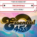 Then He Kissed Me (Digital 45) - Single thumbnail