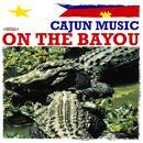 Cajun Music On The Bayou (Remastered) thumbnail