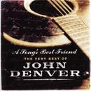 A Song's Best Friend - The Very Best Of John Denver thumbnail