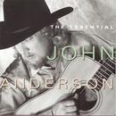 The Essential John Anderson thumbnail