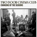 Changing Of The Seasons (Single) thumbnail