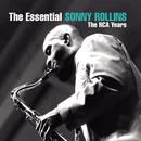 The Essential Sonny Rollins: The RCA Years thumbnail