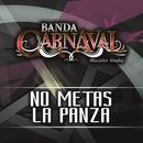 No Metas La Panza (Single) thumbnail