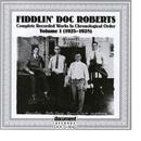 Fiddlin' Doc Roberts Vol. 1 1925 - 1928 thumbnail