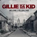 Welcome To Gilladelphia (Explicit) thumbnail