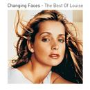 Changing Faces: The Best Of Louise thumbnail