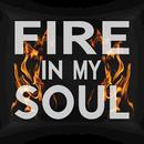 Fire In My Soul (Single) thumbnail