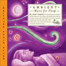 Ambient Music For Sleep thumbnail