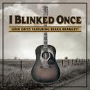 I Blinked Once (Feat. Bekka Bramlett) (Single) thumbnail