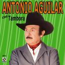Antonio Aguilar Con Tambora thumbnail