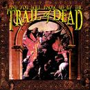 ...And You Will Know Us By The Trail Of Dead thumbnail