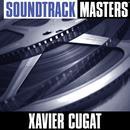 Soundtrack Masters: Xavier Cugat thumbnail