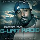 Best Of G-Unit Radio - The Young Buck Edition thumbnail