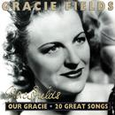 Our Gracie: 20 Great Songs thumbnail