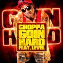 Goin Hard (Feat. Level & Hollywood Bay Bay) thumbnail