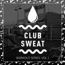 Club Sweat Workout Series, Vol. 1 thumbnail