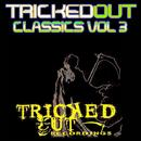 Tricked Out Classics, Vol. 3 thumbnail
