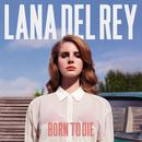 Born To Die thumbnail