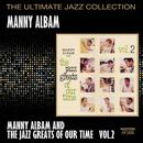 Manny Albam And The Jazz Greats Of Our Time Vol.2 thumbnail