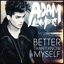 Better Than I Know Myself (Single) thumbnail