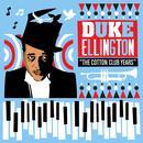 Duke Ellington. The Cotton Club Years thumbnail