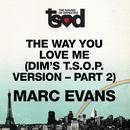 "The Way You Love Me (7"" Edit) (Pt2) thumbnail"