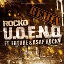U.O.E.N.O. Remix (Feat. Future & 2 Chainz) (Single) thumbnail