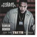 Let The Truth Be Told (Explicit) thumbnail
