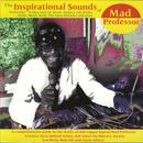 The Inspirational Sounds Of Mad Professor thumbnail