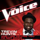 And I Am Telling You I'm Not Going (The Voice Performance) (Single) thumbnail