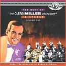 The Best Of The Glenn Miller Orchestra (Vol 1) thumbnail