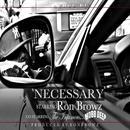 Necessary (Feat. Mobb Deep) thumbnail