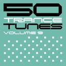 50 Trance Tunes, Vol. 9 thumbnail