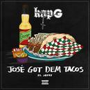 José Got Dem Tacos (Feat. Jeezy) thumbnail