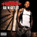 Go N' Get It (Single) thumbnail