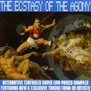 The Ecstasy Of The Agony thumbnail