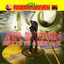 Riddim Driven - Mr.Brown Meets Number 1 thumbnail