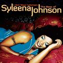 I Am Your Woman: The Best Of Syleena Johnson thumbnail