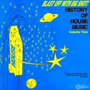 Blast Off With Bigshot! - History Of House Music Vol. 2 thumbnail