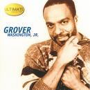 Ultimate Collection: Grover Washington, Jr. thumbnail