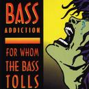 For Whom The Bass Tolls thumbnail