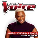 Ain't No Way (The Voice Performance) (Single) thumbnail