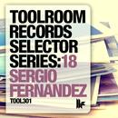 Toolroom Records Selector Series: 18 Sergio Fernandez thumbnail