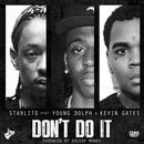 Don't Do It (Feat. Young Dolph & Kevin Gates) - Single thumbnail