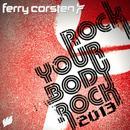 Rock Your Body Rock 2013 (Remixes) thumbnail